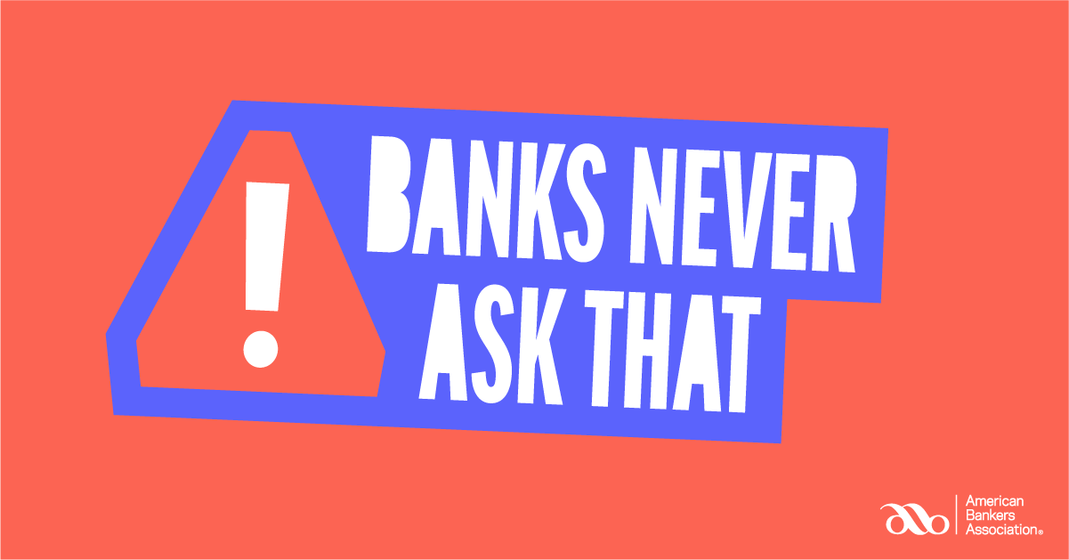 Banks Never Ask That